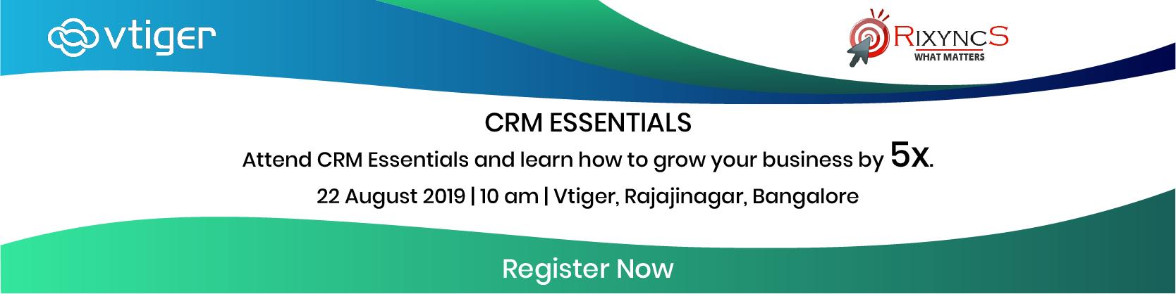 CRM essentials, Vtiger, Rixyncs