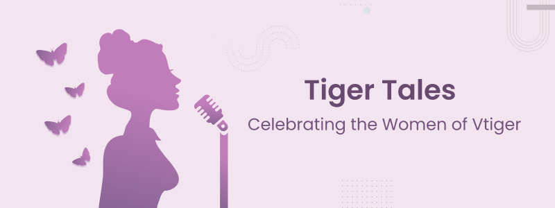 Tiger Tales - Women's Day